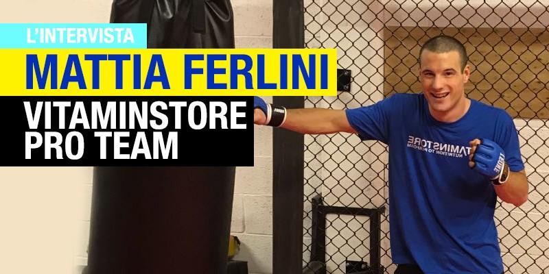 Mattia Ferlini e una passione a tre lettere: MMA