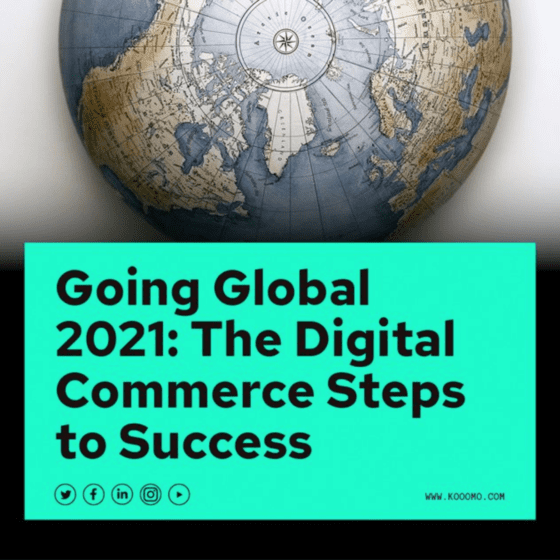 Going Global 2021 Guide - This E-Book gives you everything you need to start putting the wheels into motion to expand into new territories successfully.