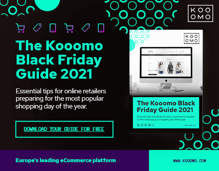 The Kooomo Black Friday Guide 2021 - Take our hand as we walk you through all the steps you need to prepare your online store for Black Friday 2021.