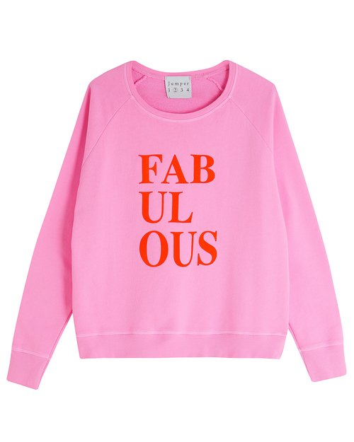 Fabulous Sweatshirt
