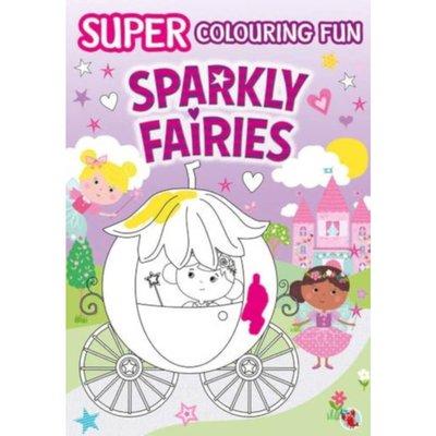 Super Fun Colouring Book - Sparkly Fairies