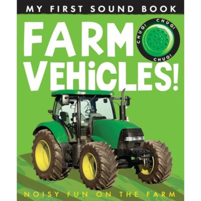 my first sounds book: farm vehicles