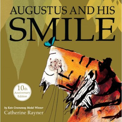 Augustus& His Smile: 10th Anniversary Edition