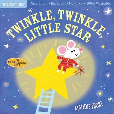 Twinkle, Twinkle Indestructibles