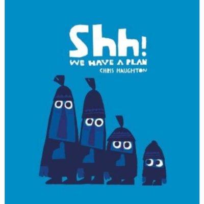 Shh We Have a Plan