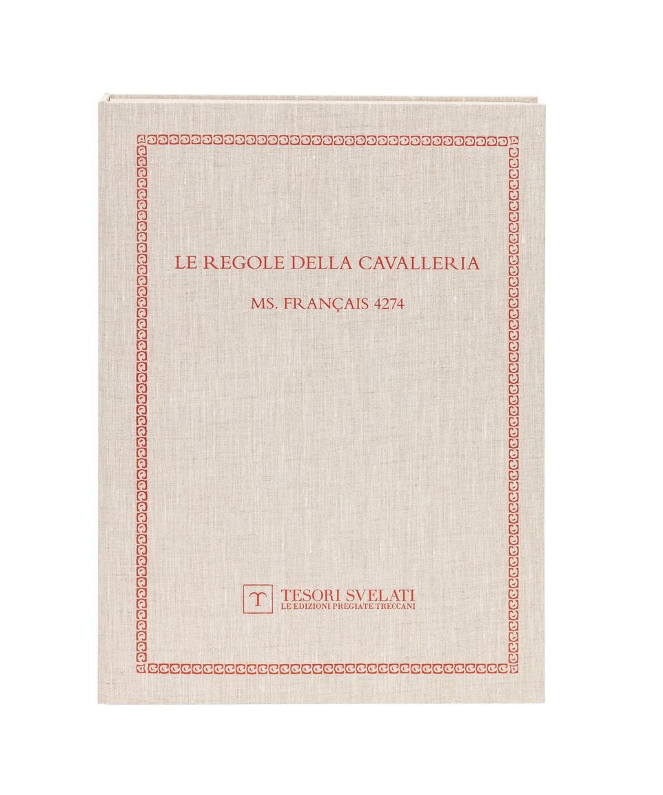 Le regole della cavalleria. Statuti dell'Ordine del Santo Spirito dal Giusto Desiderio. Paris, Bibliothèque nationale de France, ms. Français 4274