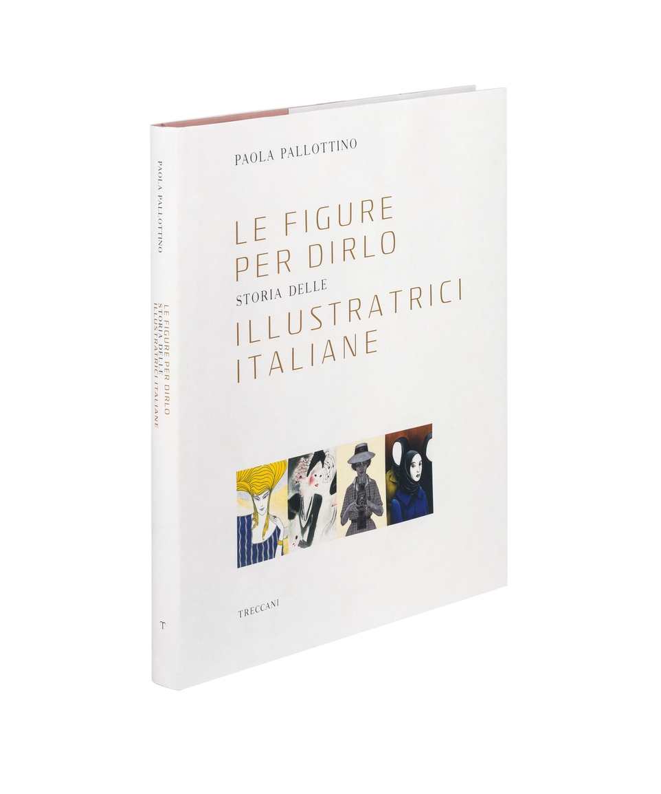 Le figure per dirlo / Narrative Illustrations, by Paola Pallottino