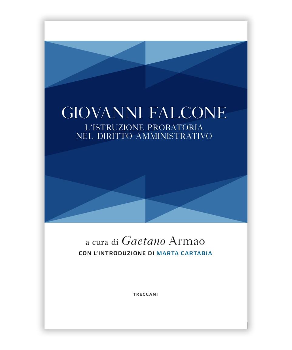 Giovanni Falcone. L'istruzione probatoria nel diritto amministrativo