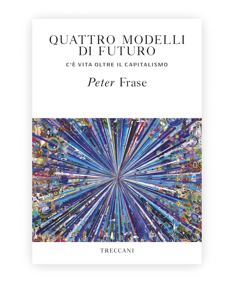 Quattro modelli di futuro / Four Models of Future, by Peter Frase