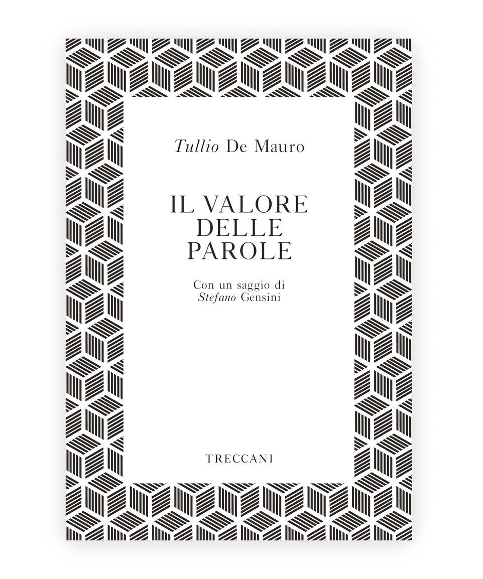 Il valore delle parole, Tullio de Mauro/Stefano Gensini