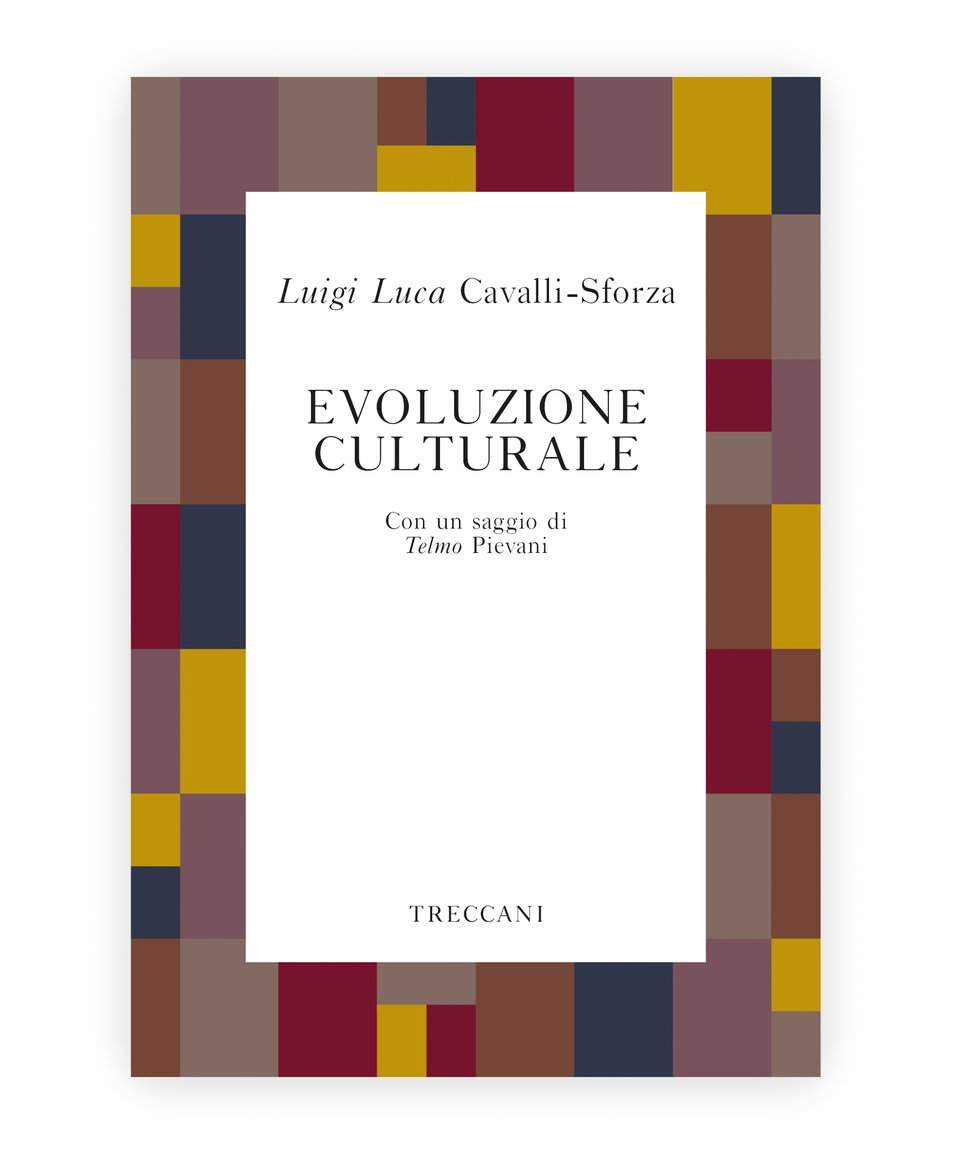 Evoluzione culturale / Cultural Evolution, by Luigi Cavalli-Sforza/Telmo Pievani