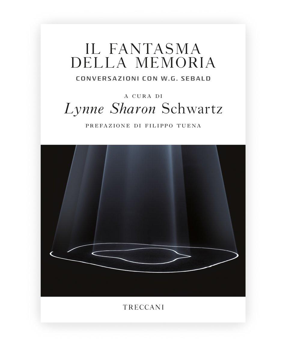 Il fantasma della memoria / The Ghost of Memory, edited by Lynne Sjarn Schwartz