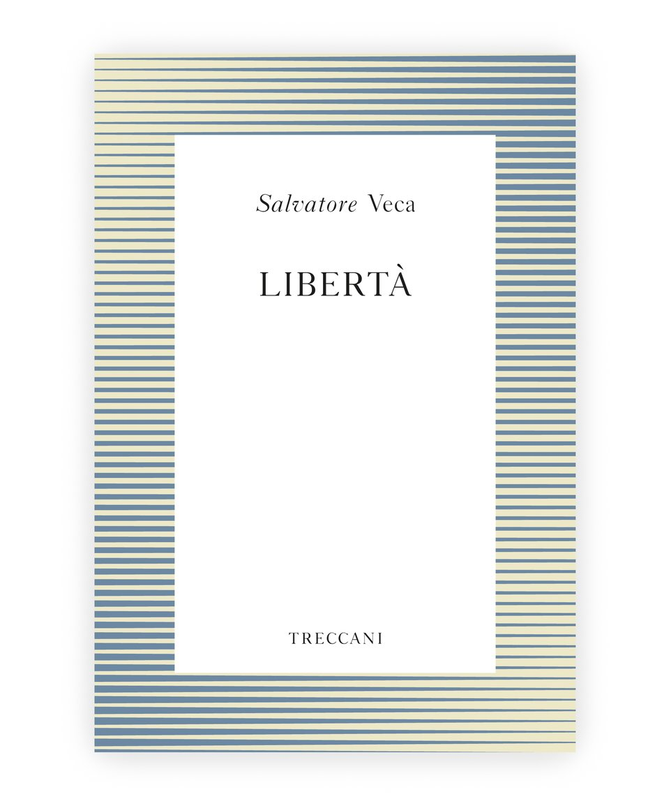 Libertà, by Salvatore Veca