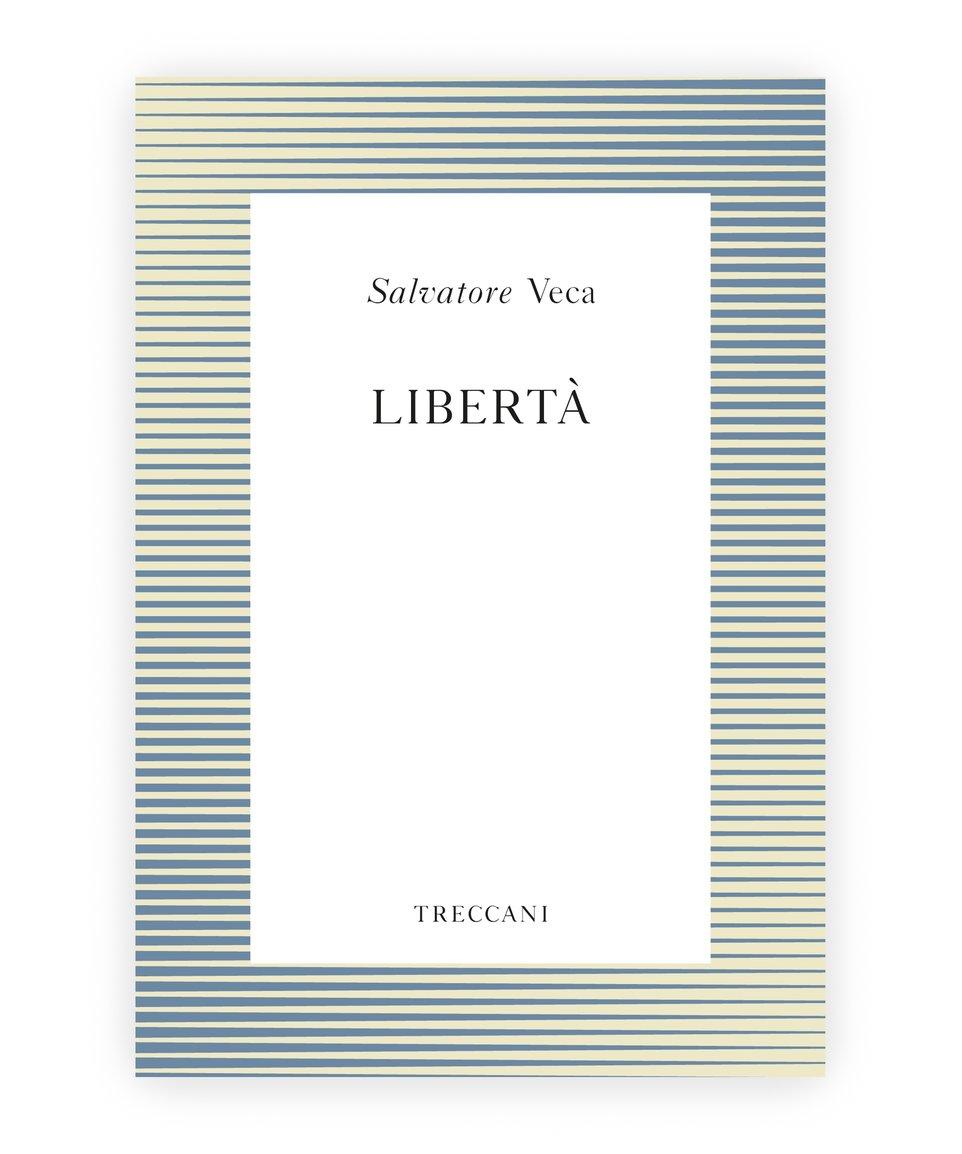 Libertà, by Salvatore Veca