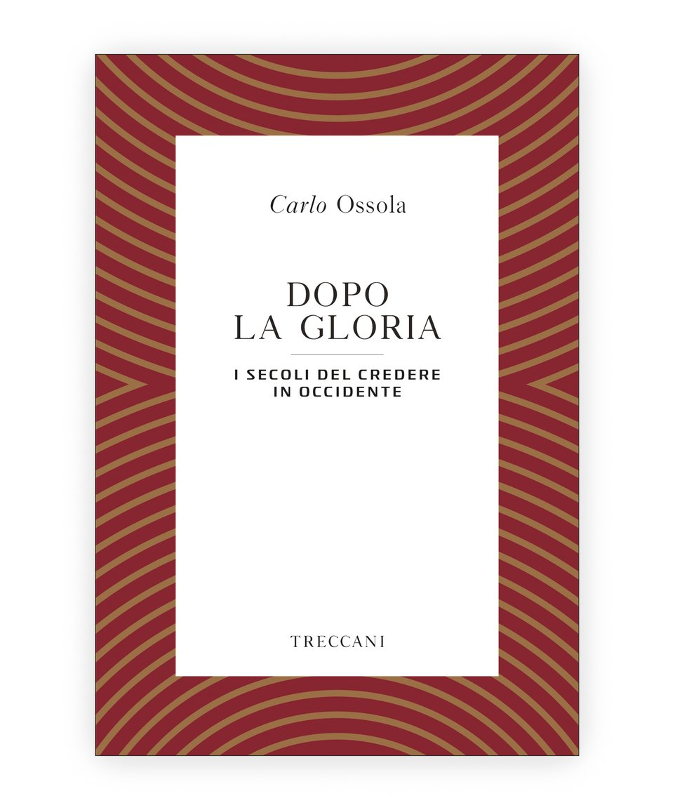 Dopo la gloria / After Glory, by Carlo Ossola