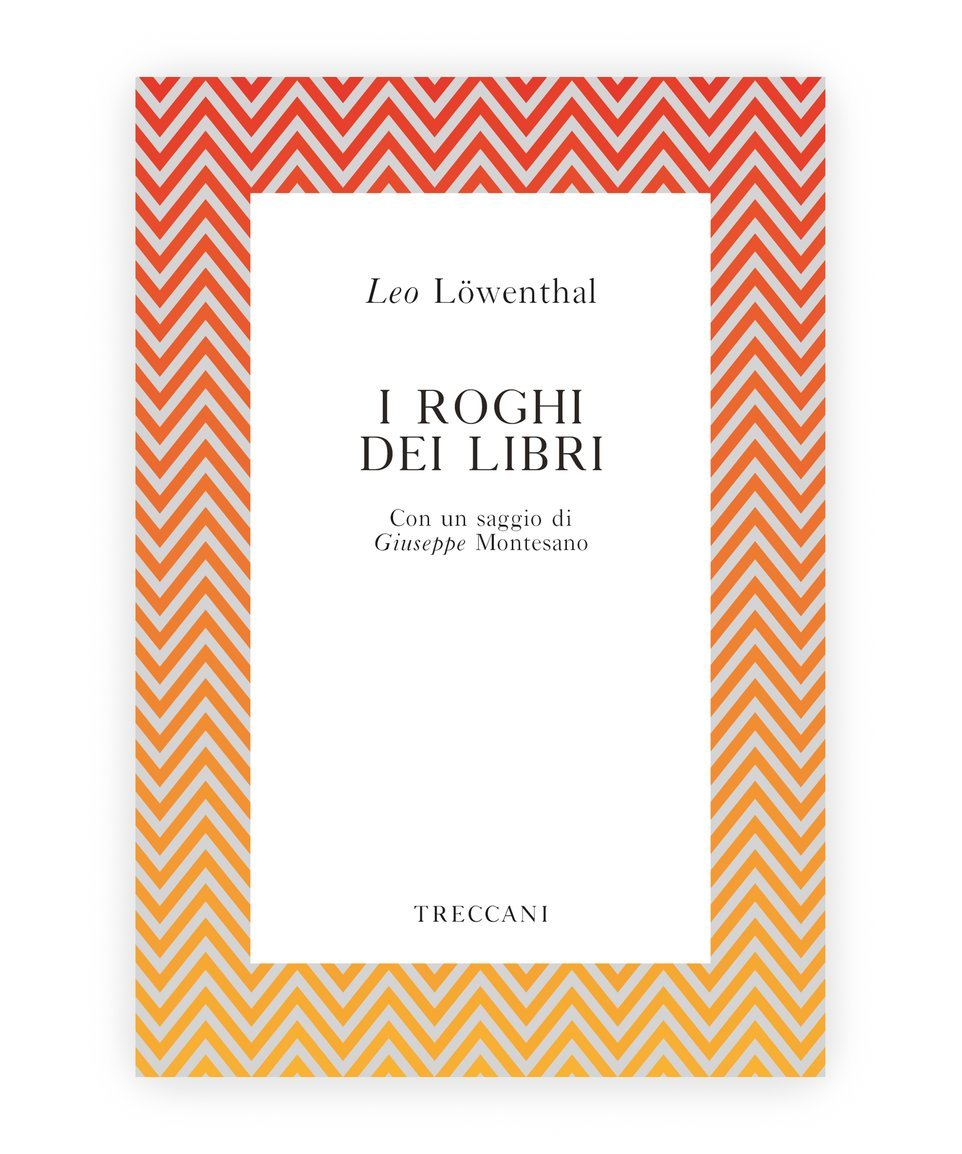 I roghi dei libri / Book Burning, by Leo Lowenthal/Goffredo Fofi/L. Montesano