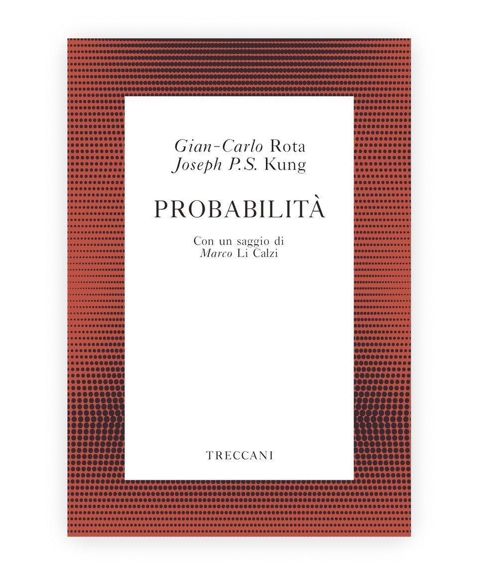Probabilità, Rota and Kung