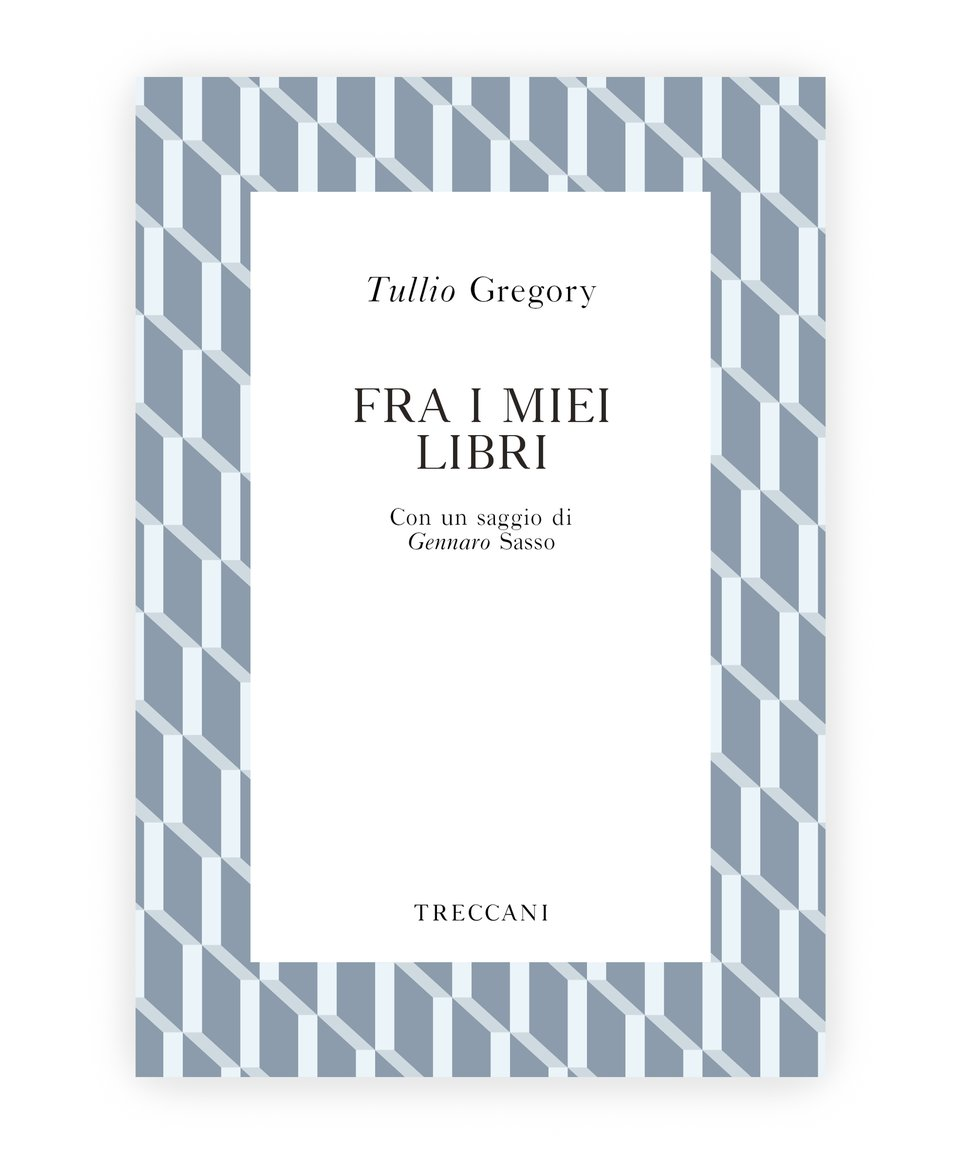 Fra i miei libri / Among my books, by Tullio Gregory