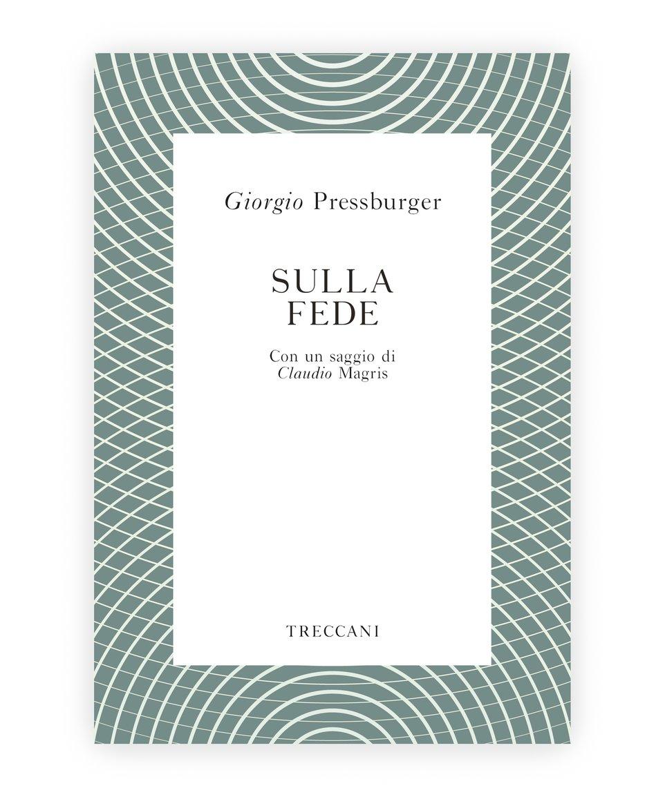 Sulla fede / On Faith, by Giorgio Pressburger